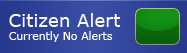 Citizen Alert - Currently No Alerts